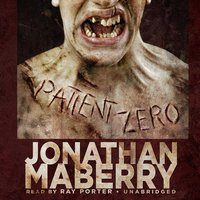 Patient Zero (by Jonathan Maberry)