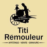 Titi Rémouleur