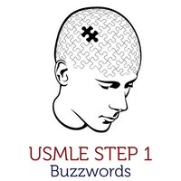 USMLE Buzzwords