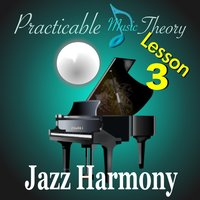 Jazz Harmony Lesson 3