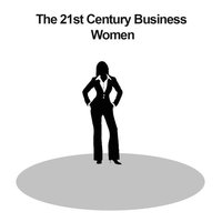 The 21st Century Business Women
