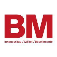 BM Innenausbau/Möbel/Bauelemente