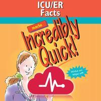 ICU/ER Facts Made Incr Quick!