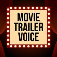 Movie Trailer Voice