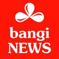 Bangi News