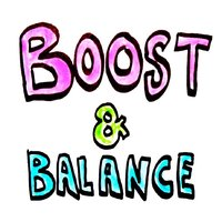 Boost & Balance