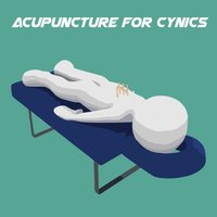Acupuncture For Cynics+