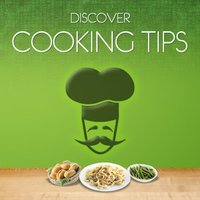 Discover Cooking Tips