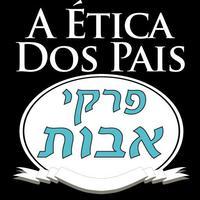 Pirkei Avot - A Ética Dos Pais