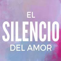 El silencio del Amor