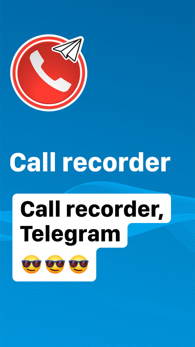 Call Recorder for Telegram App for iPhone - Free Download