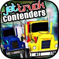 Jet Truck Contenders