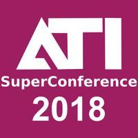 ATI SuperConference 2018