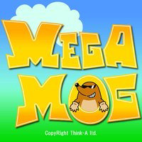MEGA MOG - Full Version -