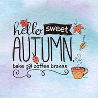 Autumn Love - Coffee & Flower & Quotes