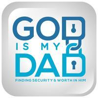 God is my Dad!