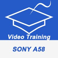 Videos Training For Sony A58