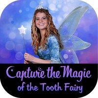 Capture The Magic of the Tooth Fairy