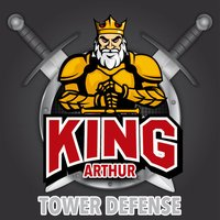 King Arthur Tower Defense