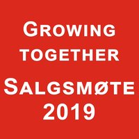 Growing together Salgsmøte 201