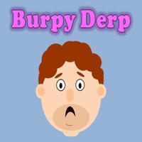 Burpy Derp