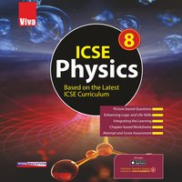 Viva ICSE Physics Class 8