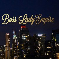 Boss Lady Empire