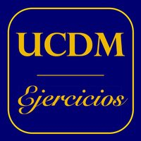 UCDM - Ejercicios