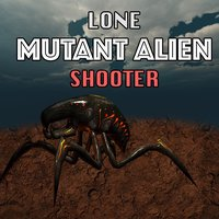 Lone Mutant Alien Shooter