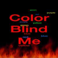 Color Blind Me