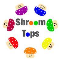 Shroom Tops