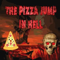 Pizza Jump In Hell