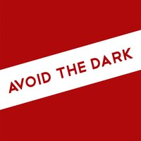 Avoid The Dark