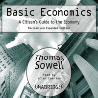 Basic Economics (UNABRIDGED AUDIOBOOK)