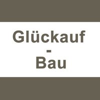 Glückauf - Bau GmbH