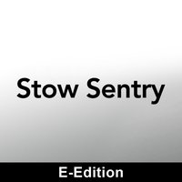 Stow Sentry eEdition