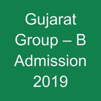 Guj. Group-B Admission 2019
