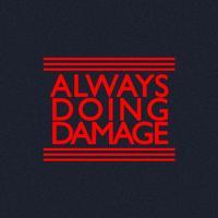 Always Doing Damage