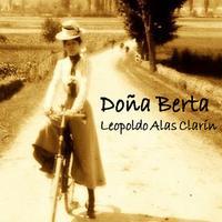 Audiolibro Doña Berta de Leopoldo Alas Clarín
