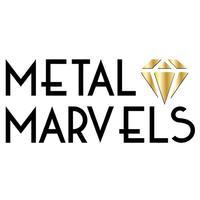 Metal Marvels.