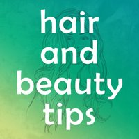 Hair and Beauty Secrets Tips & Tricks