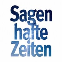 SAGENHAFTE ZEITEN Archiv-App
