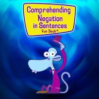 Comprehending Negation in Sentences Super Fun Deck