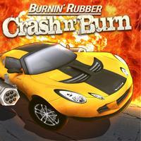 Burnin' Rubber Crash n' Burn