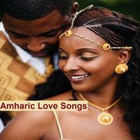 Amharic Love Songs