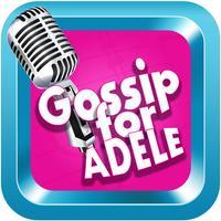 Gossip for Adele