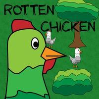 Rotten Chicken