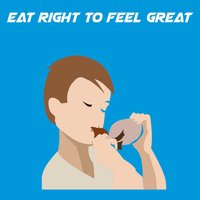 Eat Right To Feel Great+