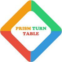 Prism Turn Table