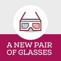 A New Pair of Glasses 12 Steps